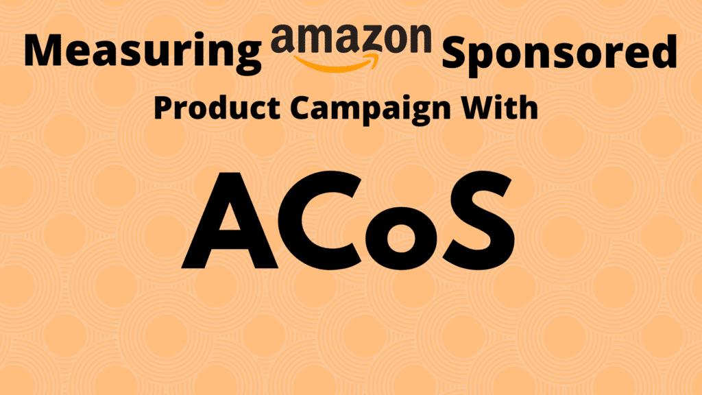 What is Amazon ACoS?