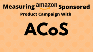 What is Amazon ACoS?