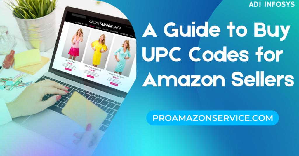 How to buy amazon UPC Codes for amazon