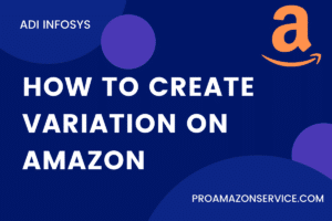 How Can You Create Variation On Amazon