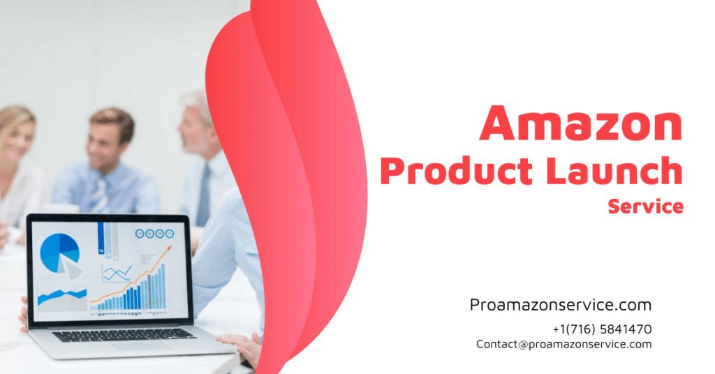Amazon Product Launch Service